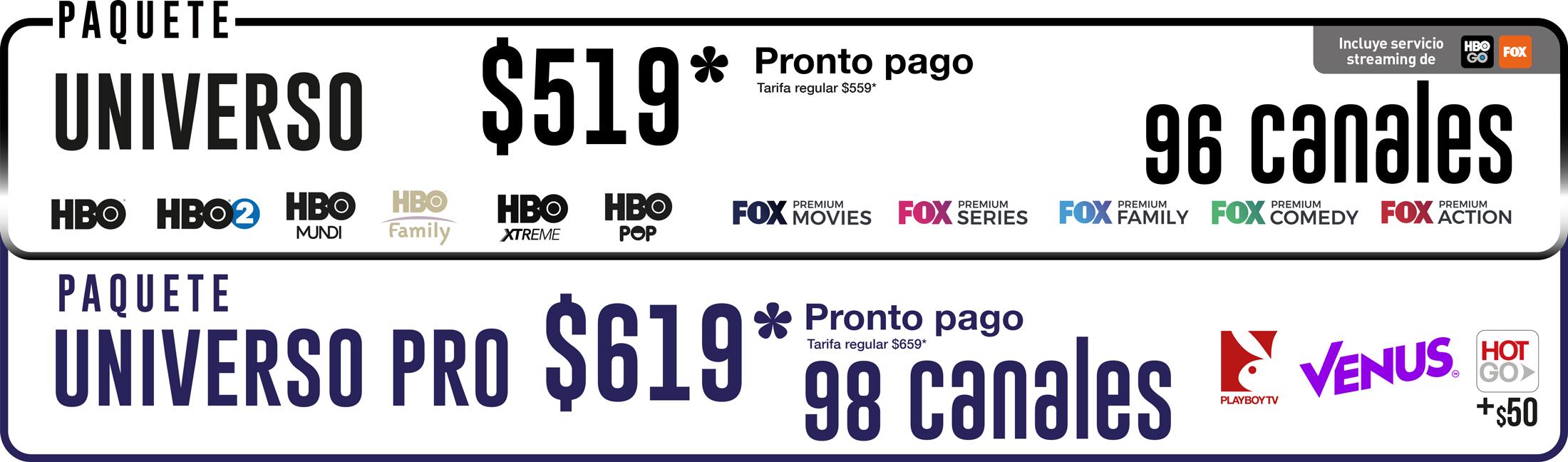 PAQUETE UNIVERSO 96 CANALES $499 PRONTO PAGO TARIFA REGULAR $539 - STARTV TUS CANALES MÁS CERCA DE TI